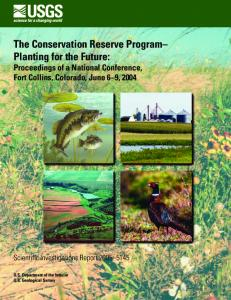 The Conservation Reserve Program - Planting for the Future