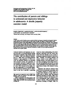 The contribution of parents and siblings to antisocial and depressive ...