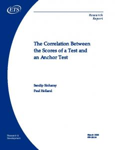 The Correlation Between the Scores of a Test and an Anchor Test