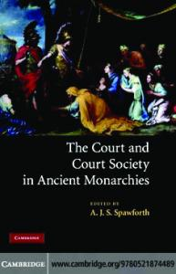 The Court and Court Society in Ancient Monarchies