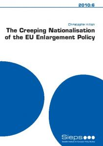 The Creeping Nationalisation of the EU Enlargement Policy - Sieps