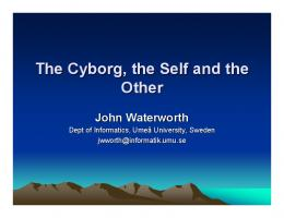 The Cyborg, the Self and the Other