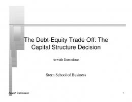 The Debt-Equity Trade Off: The Capital Structure Decision