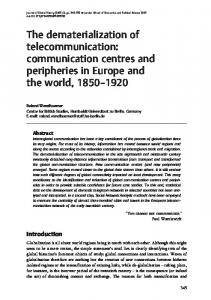 The dematerialization of telecommunication: communication centres ...