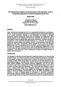 The displacement of agency and sound source in electroacoustic ...