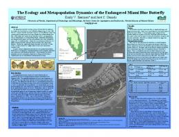 The Ecology and Metapopulation Dynamics of the Endangered Miami ...