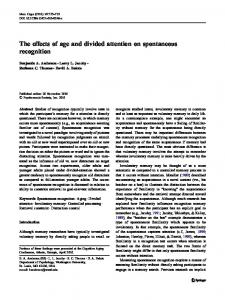 The effects of age and divided attention on spontaneous recognition