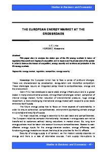 THE EUROPEAN ENERGY MARKET AT THE CROSSROADS