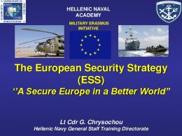 The European Security Strategy (ESS)