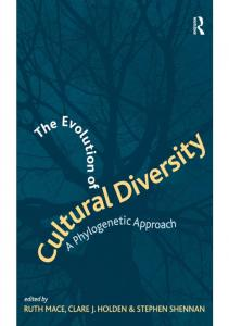 the evolution of cultural diversity a phylogenetic
