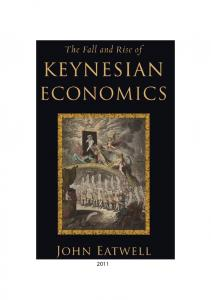 The Fall and Rise of Keynesian Economics - Free