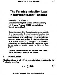The Faraday Induction Law In Covariant Ether Theories - Apeironhttps://www.researchgate.net/...Faraday_induction_law.../The-Faraday-induction-law-i...