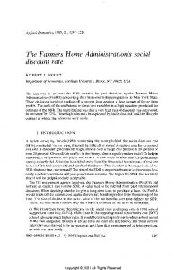 The Farmers Home Administration's social discount rate.