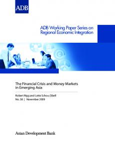 The Financial Crisis and Money Markets in Emerging Asia