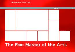 The Fox: Master of the Arts - Red Arrow International