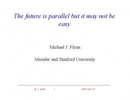 The future is parallel but it may not be easy - Semantic Scholar