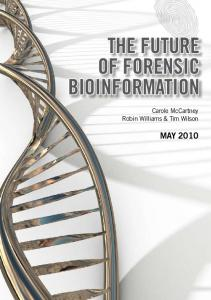 the future of forensic bioinformation - Nuffield Foundation
