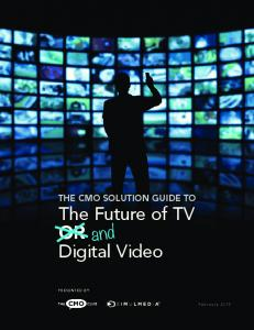The Future of TV OR Digital Video
