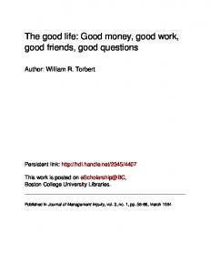 The good life: Good money, good work, good ... - eScholarship@BC