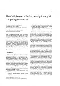 The Grid Resource Broker, a ubiquitous grid computing framework