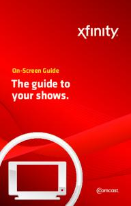 The guide to your shows.