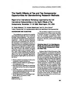 The Health Effects of Tea and Tea Components: Opportunities for