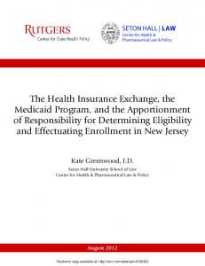The Health Insurance Exchange, the Medicaid ...