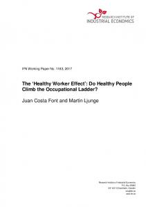 The 'Healthy Worker Effect': Do Healthy People Climb the