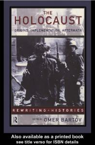 THE HOLOCAUST: Origins, Implementation, Aftermath