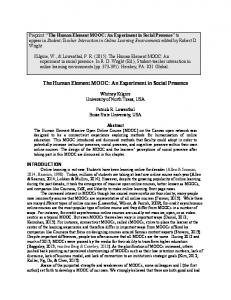 The Human Element MOOC: An Experiment in ... - patrick r. lowenthal
