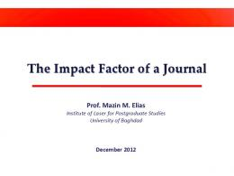 The Impact Factor of a Journal