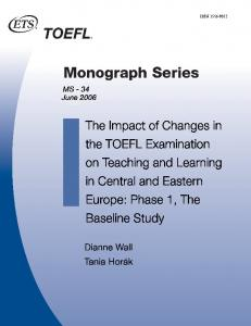 The Impact of Changes in the TOEFL Examination on Teaching - ETS