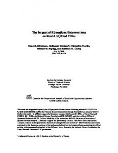 The Impact of Educational Interventions on Real ... - CASOS cmu