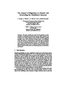 The Impact of Migration on Parallel Job Scheduling for ... - CiteSeerX