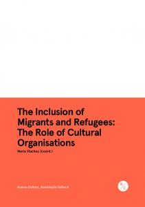 The Inclusion of Migrants and Refugees: The Role of Cultural