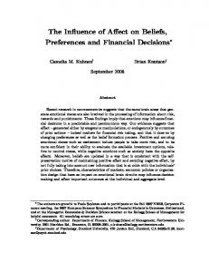 The Influence of Affect on Beliefs, Preferences and Financial Decisions