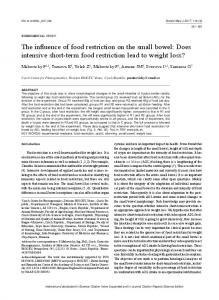 The influence of food restriction on the small bowel