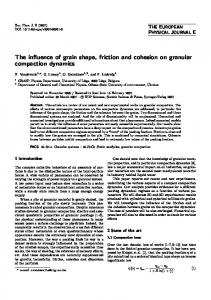 The influence of grain shape, friction and cohesion on granular