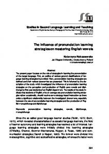 The influence of pronunciation learning strategies on mastering ... - Eric