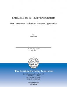The Institute for Policy Innovation BARRIERS TO ...