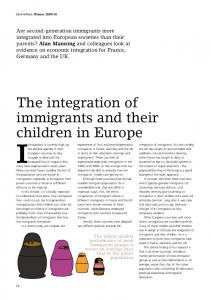 The integration of immigrants and their children in Europe