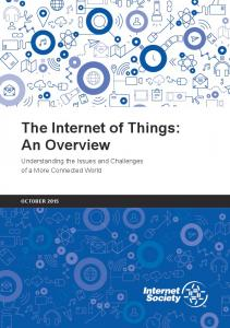 The Internet of Things: An Overview - Internet Society