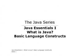 The Java Series: Java Essentials I. What is Java. Basic Language ...