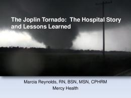 The Joplin Tornado: The Hospital Story and Lessons Learned