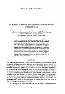 The Kinetics of Thermal Decomposition of Nickel Formate Dihydrate in ...