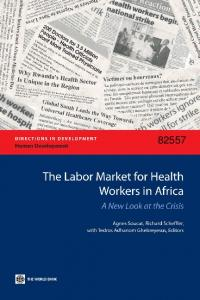 The Labor Market for Health Workers in Africa - Open Knowledge ...