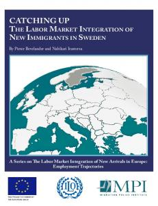 The Labor Market Integration of New Immigrants in Sweden