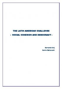 THE LATIN AMERICAN CHALLENGE - SOCIAL COHESION AND ...