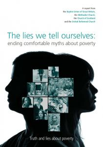 The lies we tell ourselves: ending comfortable myths about poverty