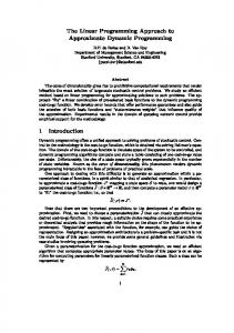 The Linear Programming Approach to Approximate Dynamic ...